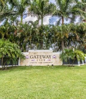 Welcoming community signage | Gateway Club